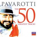 PAVAROTTI - THE 50 GRATEST TRACKS