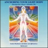 AEOLIAH - ANCHORING YOUR LIGHT BODY