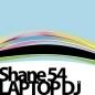 SHANE 54 - LAPTOP DJ