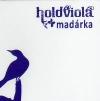 HOLDVIOLA - MADÁRKA