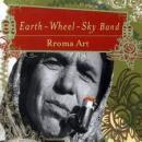 EARTH-WHEEL-SKY BAND - RROMA ART