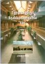 EGÉSZSÉGÜGYI SZAKKÖZÉPISKOLA VÁC 1992-1997
