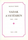 VADAK A VETÉSBEN 1942-1948