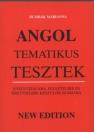 ANGOL TEMATIKUS TESZTEK-NYELVVIZSGÁRA,FELVÉTELIRE ÉS ÉRETTSÉGIRE KÉSZÜLŐKNEK