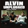 ALVIN - UNPLUGGED