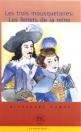 LES TROIS MOUSQUETAIRES: LES FERRETS DE LA REINE - EASY READERS C