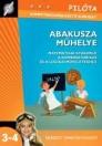 ABAKUSZA MŰHELYE - MATEMATIKAI GYAKORLÓ NT-80431