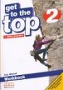 GET TO THE TOP 2. WORKBOOK + EXTRA PRACTICE