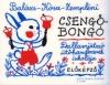 CSENGŐ-BONGÓ Z. 12252