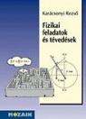 FIZIKAI FELADATOK ÉS TÉVEDÉSEK MS-3226