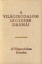 A VILÁGIRODALOM LEGSZEBB DRÁMÁI I-II.