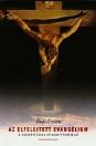 AZ ELFELEJTETT EVANGÉLIUM - A NÁZÁRETI JÉZUS