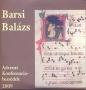 BARSI BALÁZS - ADVENTI KONFERENCIABESZ. 2009