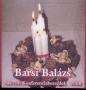 BARSI BALÁZS - ADVENTI KONFERENCIABESZÉD 2008