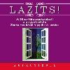 LAZÍTS! - A SILVA-FÉLE AGYKONTROLL ALAPGYAKOR