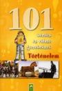 101 KÉRDÉS ÉS VÁLASZ GYEREKEKNEK - TÖRTÉNELEM