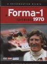 A FORMA-1 TÖRTÉNETE 1970
