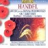 HANDEL - MUSIC FOR THE ROYAL FIREWORKS