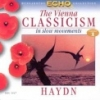 HAYDN - THE VIENNA CLASSICISM IN SLOW MOVEMENTS VOLUME 1.