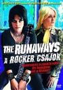 THE RUNWAYS - A ROCKER CSAJOK