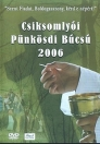 CSÍKSOMLYÓI PÜNKÖSDI BÚCSÚ 2006