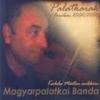 MAGYARPALATKAI BANDA - PALATKIAK A FONÓBAN 2002/2003