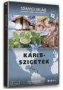 KARIB-SZIGETEK - EZERARCÚ VILÁG