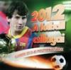 A FUTBALL CSILLAGAI 2012 NAPTÁR