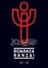 BONANZA BANZAI 1987-1992