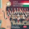 GYPSY SYMPHONY ORCHESTRA - 100 GYPSY VIOLINS FROM BUDAPEST