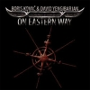 BORIS KOVAC & DAVID YENGIBARIAN - ON EASTERN WAY