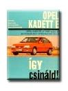 OPEL KADETT E DIESEL 54/57 LE 1984 SZEPTEMBERTŐL - ÍGY CSINÁLD!