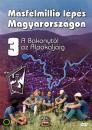 MÁSFÉLMILLIÓ LÉPÉS MAGYARORSZÁGON 3 - A BAKONYTÓL AZ ALPOKIG