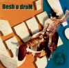BESH O DROM - GYÍ!