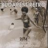 BUDAPEST RETRO 2014 KÖZEPES NAPTÁR