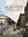 BUDAPEST ANNO ÉS MOST AGENDA