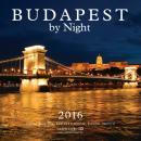 BUDAPEST BY NIGHT 2016 KÖZEPES NAPTÁR