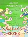 MAKACS KEZEK - MÁSOLÁSI GYAKORLATOK DI-070040