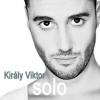 KIRÁLY VIKTOR - SOLO