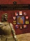 MAGYAR KIRÁLYOK ÉS URALKODÓK DÍSZDOBOZ II. - AZ ANJOUKTÓL A HABSBURGOKIG