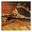 BALÁZS FECÓ - ANTOLÓGIA 1984-1990