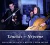 TÁNCHÁZ - NÉPZENE HUNGARIAN HOUSE - FOLK MUSIC 2013