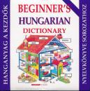 BEGINNERS HUNGARIAN DICTIONARY - KEZDŐK MAGYAR NYELVKÖNYVE HANGANYAG