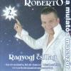 ROBERTO - RAGYOGJ CSILLAG - KICSIT MULATÓS, K