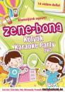 ZENE-BONA-KÖLYÖK KARAOKE PARTY