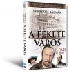 A FEKETE VÁROS III.