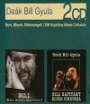DEÁK BILL GYULA 2CD-BORT,BLUEST,BÉKESSÉGET!/BILL KAPITÁNY BLUES CIRKUSZA