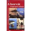 A HORVÁT TENGERPART ATLASZA 1:160000 - VARÁZSLATOS TÁJAK
