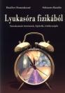 LYUKASÓRA FIZIKÁBÓL