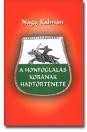 A HONFOGLALÁS KORÁNAK HADTÖRTÉNETE
